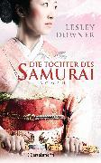 Cover-Bild zu Die Tochter des Samurai (eBook) von Downer, Lesley