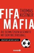 Cover-Bild zu Fifa-Mafia von Kistner, Thomas
