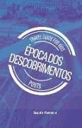Cover-Bild zu Travel Guide for Kids - Porto - Época dos Descobrimentos von Ferreira, Soraia