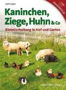 Cover-Bild zu Kaninchen, Ziege, Huhn & Co von Gutjahr, Axel