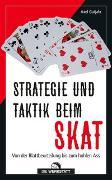 Cover-Bild zu Strategie und Taktik beim Skat von Gutjahr, Axel