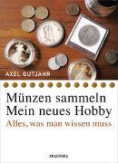 Cover-Bild zu Münzen sammeln - Mein neues Hobby von Gutjahr, Axel
