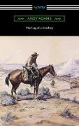 Cover-Bild zu The Log of a Cowboy (eBook) von Adams, Andy