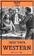 Cover-Bild zu 3 books to know Western (eBook) von Grey, Zane