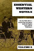 Cover-Bild zu Essential Western Novels - Volume 9 (eBook) von Seltzer, Charles Alden