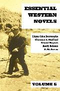 Cover-Bild zu Essential Western Novels - Volume 5 (eBook) von Burroughs, Edgar Rice