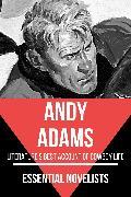Cover-Bild zu Essential Novelists - Andy Adams (eBook) von Adams, Andy