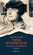 Cover-Bild zu Thea Sternheim - Chronistin der Moderne von Zwirner, Dorothea