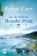 Cover-Bild zu Zeit der Liebe in Thunder Point (eBook) von Carr, Robyn