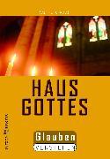 Cover-Bild zu Das Haus Gottes (eBook) von Abeln, Reinhard