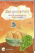 Cover-Bild zu Das große Fest Biblische Geschichten zur Erstkommunion von Abeln, Reinhard