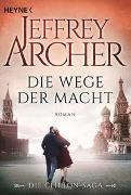 Cover-Bild zu Die Wege der Macht von Archer, Jeffrey