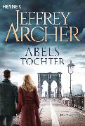 Cover-Bild zu Abels Tochter (eBook) von Archer, Jeffrey