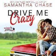 Cover-Bild zu Drive Me Crazy - Road Tripping, Book 1 (Unabridged) (Audio Download) von Chase, Samantha
