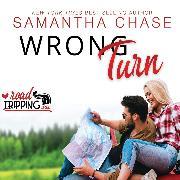 Cover-Bild zu Wrong Turn - Road Tripping, Book 2 (Unabridged) (Audio Download) von Chase, Samantha