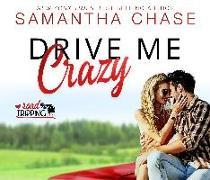 Cover-Bild zu Drive Me Crazy von Chase, Samantha