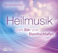 Cover-Bild zu Heilmusik zum Ein- und Durchschlafen von Reimann, Michael