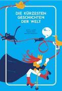 Cover-Bild zu Die kürzesten Geschichten der Welt von Lackfi, János