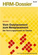 Cover-Bild zu Vom Outplacement zum Newplacement von Müller, Alex