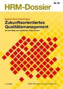 Cover-Bild zu Zukunftsorientiertes Qualitätsmanagement von Schmidt, Siegfried