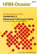 Cover-Bild zu Leadership 2 Klassische Führungsmodelle von Studer, Jürg