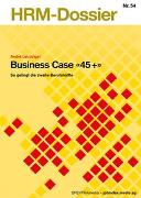 """Cover-Bild zu Business Case """"45+"""" von Leuzinger, André"""
