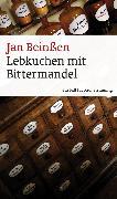 Cover-Bild zu Lebkuchen mit Bittermandel (eBook) (eBook) von Beinßen, Jan