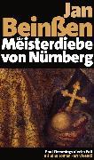 Cover-Bild zu Die Meisterdiebe von Nürnberg (eBook) (eBook) von Beinßen, Jan