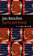 Cover-Bild zu Sechs auf Kraut (eBook) (eBook) von Beinßen, Jan