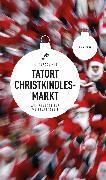 Cover-Bild zu Tatort Christkindlesmarkt (eBook) (eBook) von Kowa, Thomas