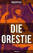 Cover-Bild zu Die Orestie: Agamemnon (eBook) von Aischylos