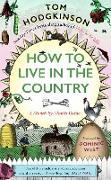 Cover-Bild zu How to Live in the Country (eBook) von Hodgkinson, Tom
