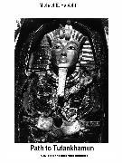 Cover-Bild zu Path to Tutankhamun (eBook) von Habicht, Michael E.