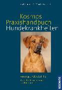 Cover-Bild zu Praxishandbuch Hundekrankheiten (eBook) von Bucksch, Martin