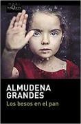 Cover-Bild zu Los besos en el pan von Grandes, Almudena