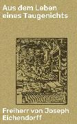 Cover-Bild zu Eichendorff, Freiherr von Joseph: Aus dem Leben eines Taugenichts (eBook)