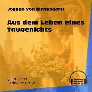 Cover-Bild zu Eichendorff, Joseph von: Aus dem Leben eines Taugenichts (Ungekürzt) (Audio Download)
