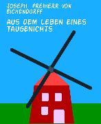 Cover-Bild zu Eichendorff, Joseph Freiherr von: Aus dem Leben eines Taugenichts (eBook)