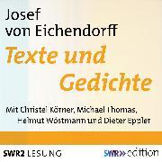 Cover-Bild zu Eichendorff, Joseph von: Joseph von Eichendorff - Texte und Gedichte (Audio Download)