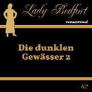 Cover-Bild zu Folge 62: Die dunklen Gewässer 2 (Audio Download) von Kluckert, Jürgen (Gelesen)