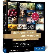 Cover-Bild zu Lightroom Classic und Photoshop von Wolf, Jürgen