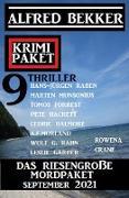 Cover-Bild zu Das riesengroße Mordpaket September 2021: Krimi Paket 9 Thriller (eBook) von Bekker, Alfred