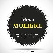 Cover-Bild zu Aimer Molière (Audio Download) von Française, La Comédie