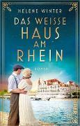 Cover-Bild zu Das Weiße Haus am Rhein von Winter, Helene