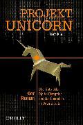 Cover-Bild zu Projekt Unicorn (eBook) von Kim, Gene