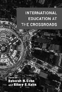 Cover-Bild zu International Education at the Crossroads (eBook) von de Wit, Hans (Beitr.)