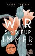 Cover-Bild zu Wir sind für immer (eBook) von Ronin, Isabelle