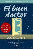 Cover-Bild zu Kalanithi, Paul: El Buen Doctor