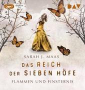 Cover-Bild zu Das Reich der sieben Höfe - Teil 2: Flammen und Finsternis von Maas, Sarah J.