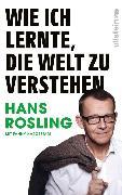 Cover-Bild zu Wie ich lernte, die Welt zu verstehen (eBook) von Rosling, Hans
